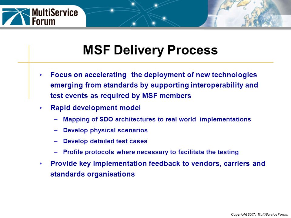 MSF Delivery Process