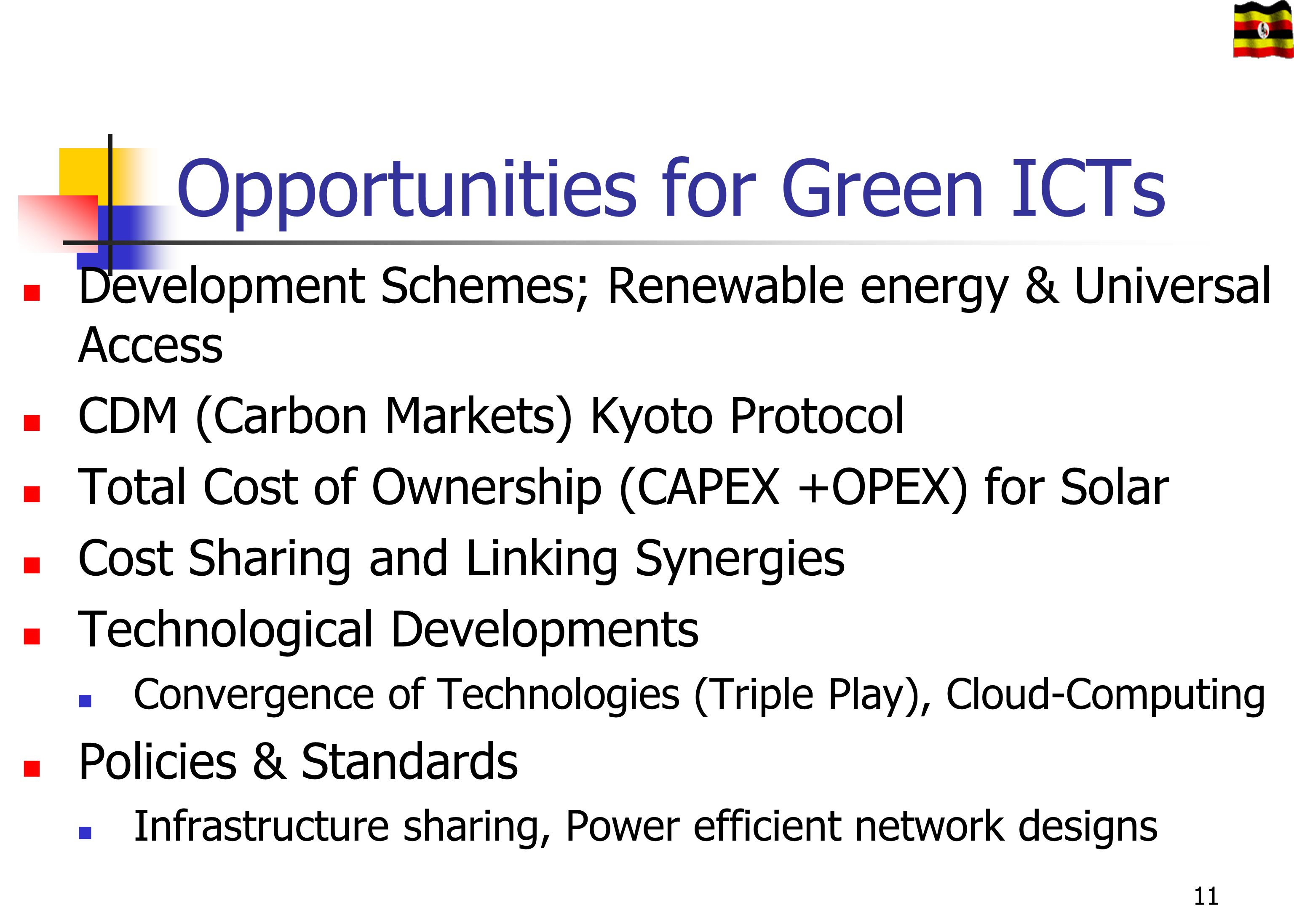 Opportunities for Green ICTs