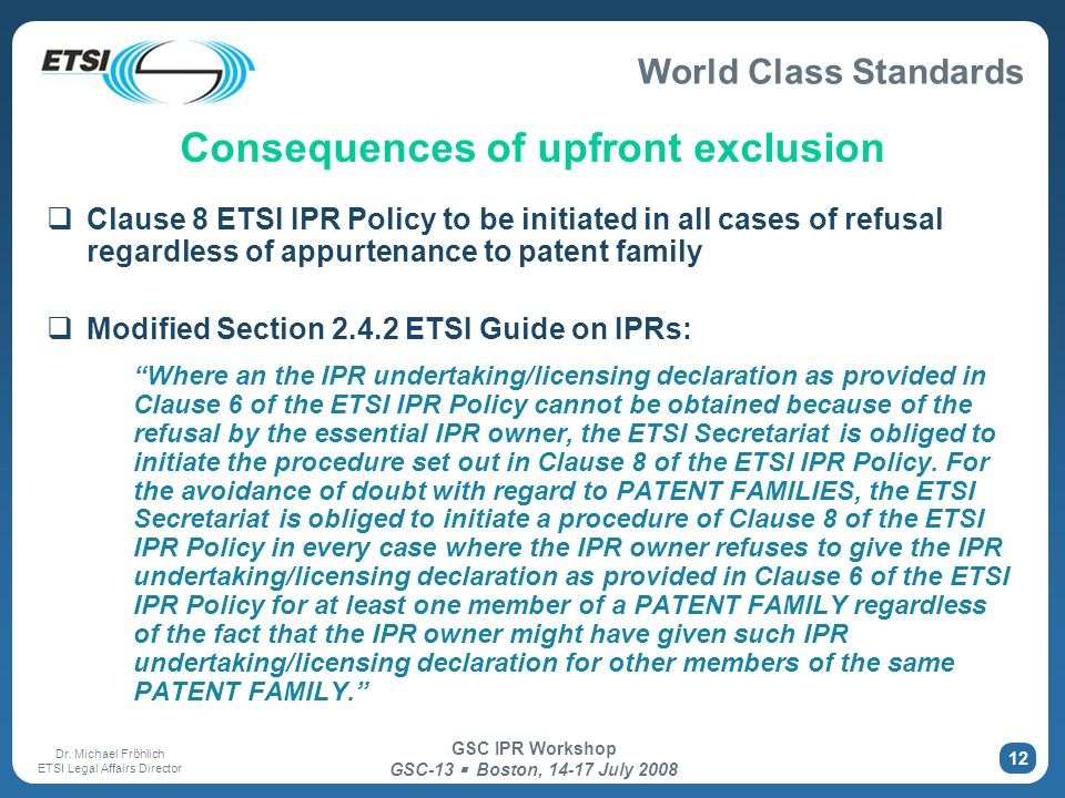 Consequences of upfront exclusion