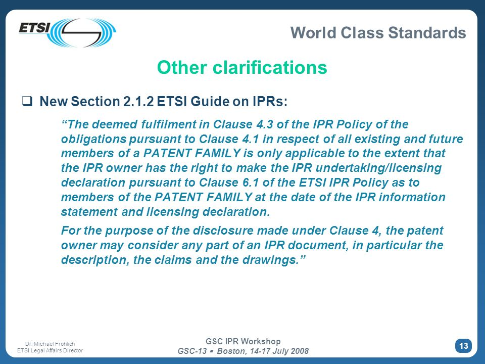 Other clarifications New Section 2.1.2 ETSI Guide on IPRs:
