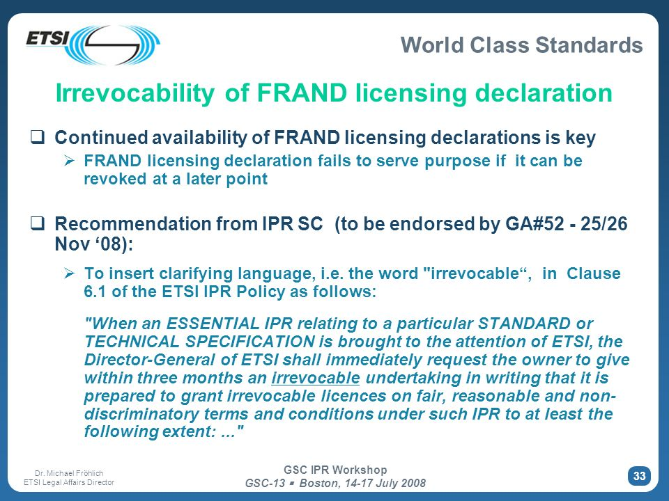 Irrevocability of FRAND licensing declaration