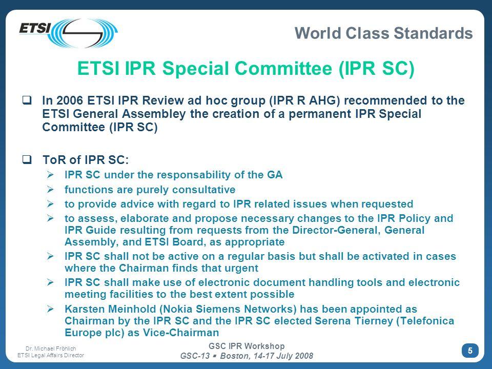 ETSI IPR Special Committee (IPR SC)