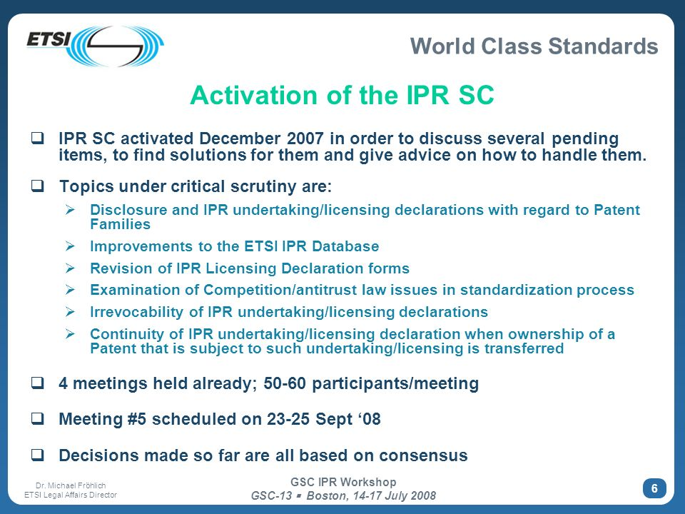 Activation of the IPR SC
