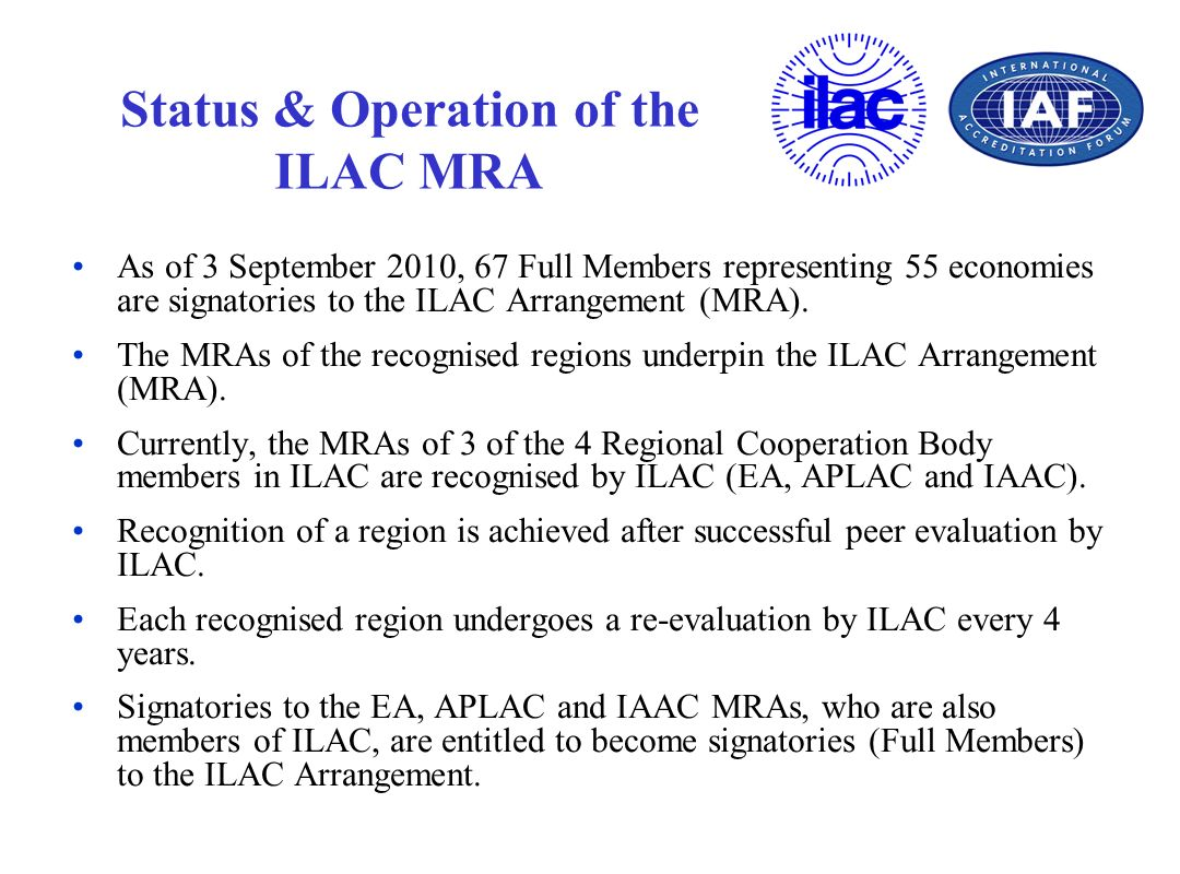 Status & Operation of the ILAC MRA