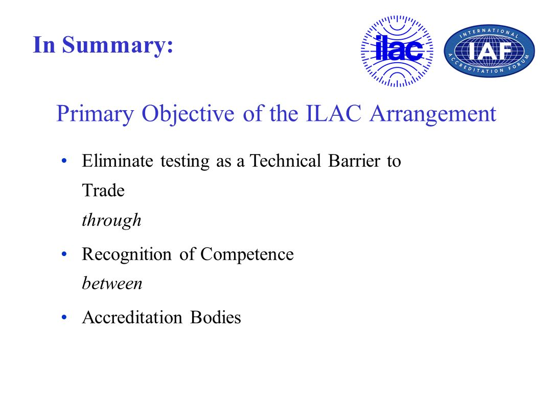 Primary Objective of the ILAC Arrangement