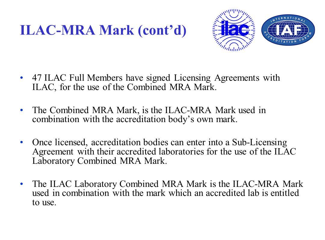 ILAC-MRA Mark (cont'd)