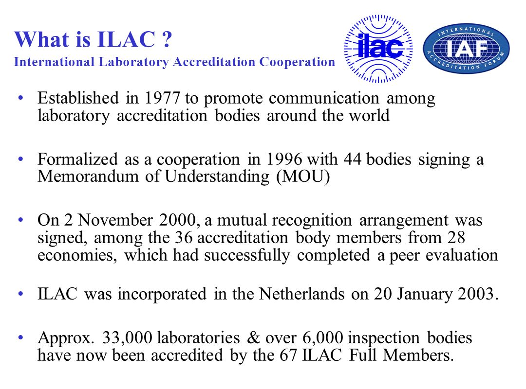 What is ILAC International Laboratory Accreditation Cooperation