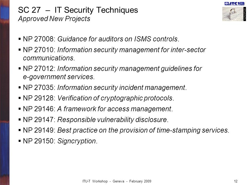 SC 27 – IT Security Techniques Approved New Projects