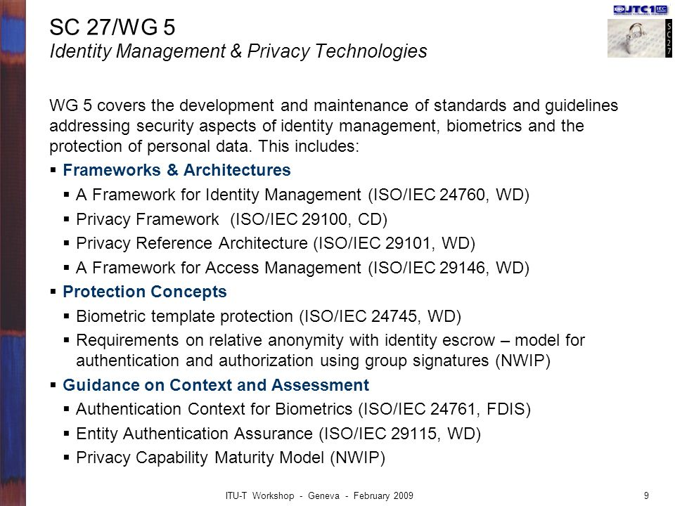 SC 27/WG 5 Identity Management & Privacy Technologies