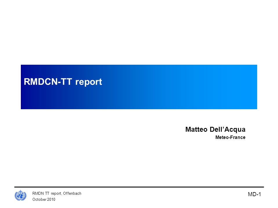 RMDCN-TT report Matteo Dell'Acqua Meteo-France