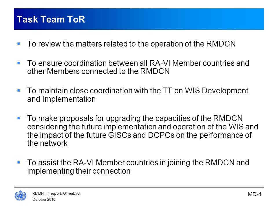 Task Team ToR To review the matters related to the operation of the RMDCN.
