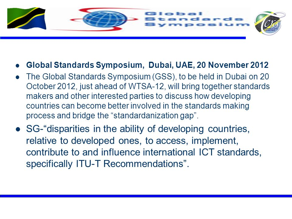 Global Standards Symposium, Dubai, UAE, 20 November 2012