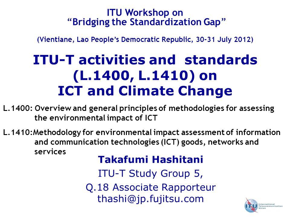 Q.18 Associate Rapporteur thashi@jp.fujitsu.com