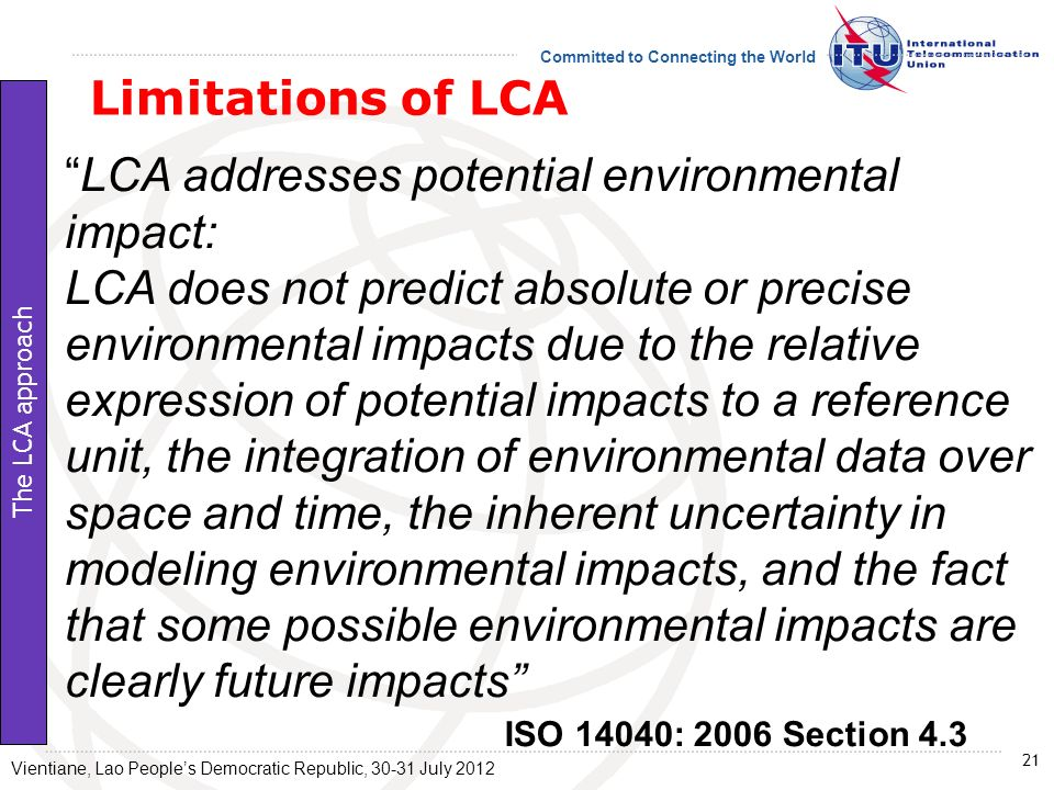 LCA addresses potential environmental impact: