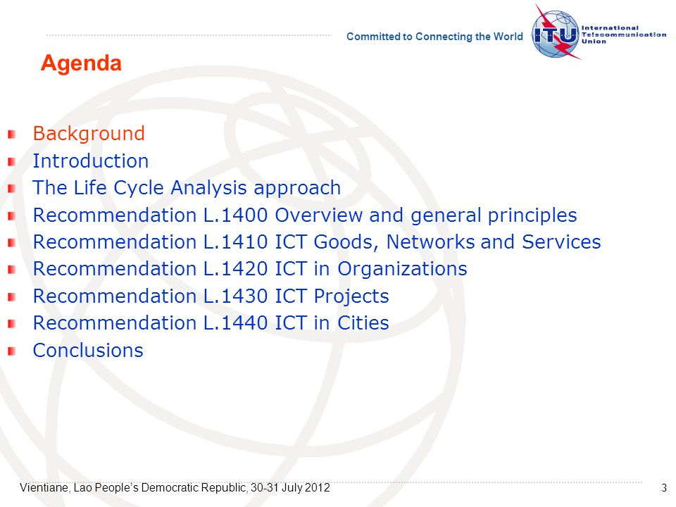 Agenda Background Introduction The Life Cycle Analysis approach