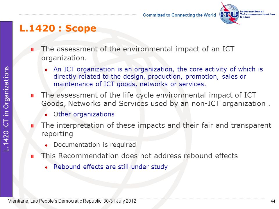 L.1420 : Scope The assessment of the environmental impact of an ICT organization.