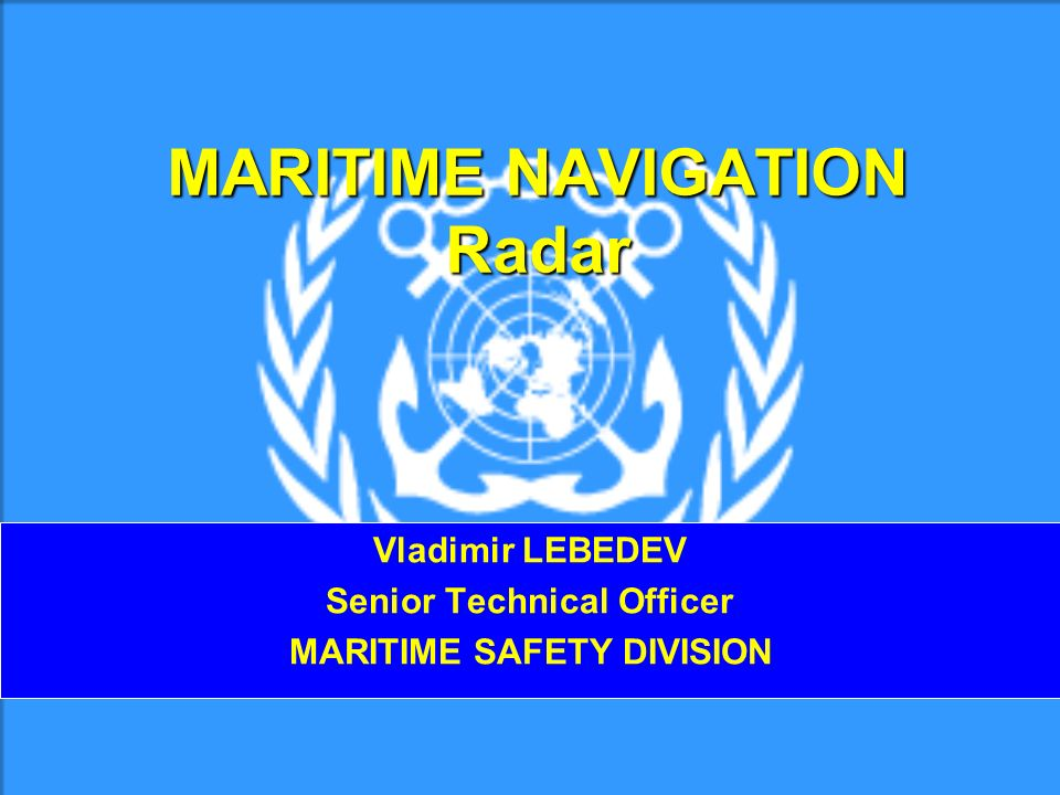 MARITIME NAVIGATION Radar