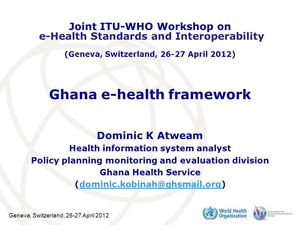 Ghana e-health framework