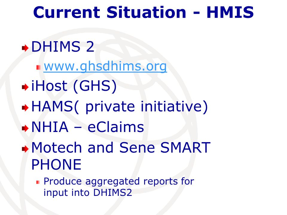 Current Situation - HMIS