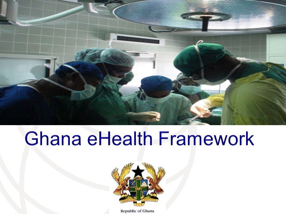 Ghana eHealth Framework