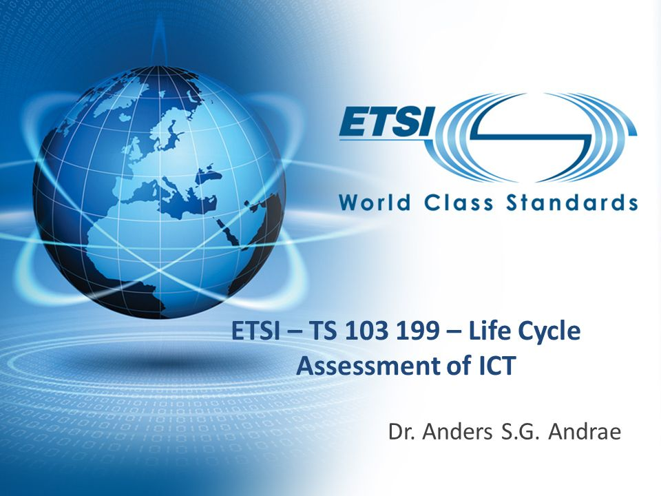 ETSI – TS – Life Cycle Assessment of ICT