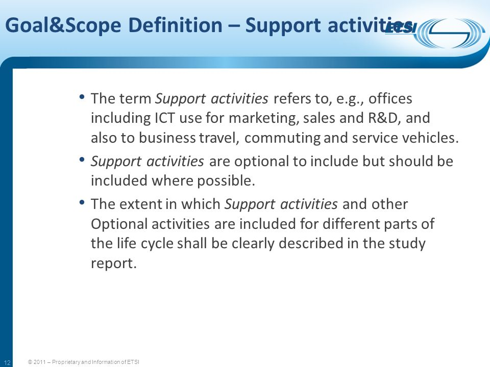 Goal&Scope Definition – Support activities