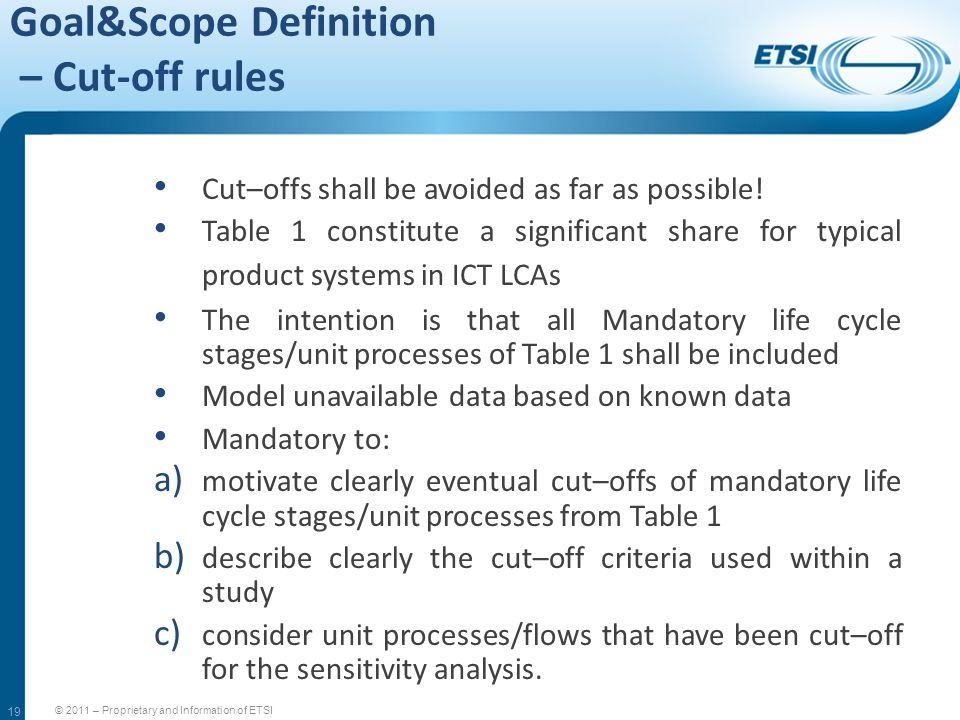 Goal&Scope Definition – Cut-off rules