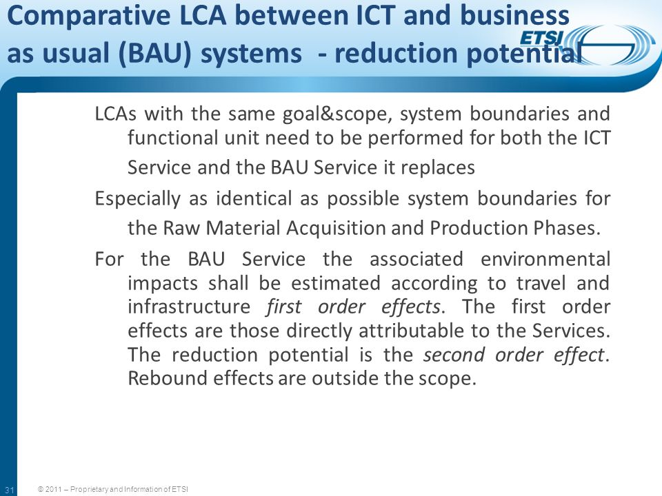 Comparative LCA between ICT and business as usual (BAU) systems - reduction potential