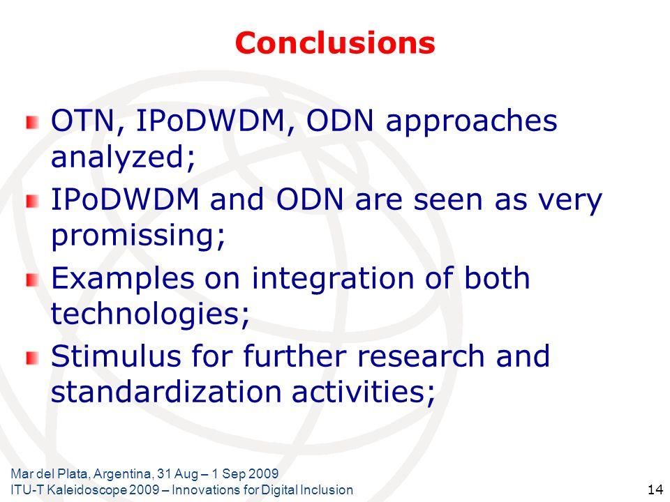 OTN, IPoDWDM, ODN approaches analyzed;