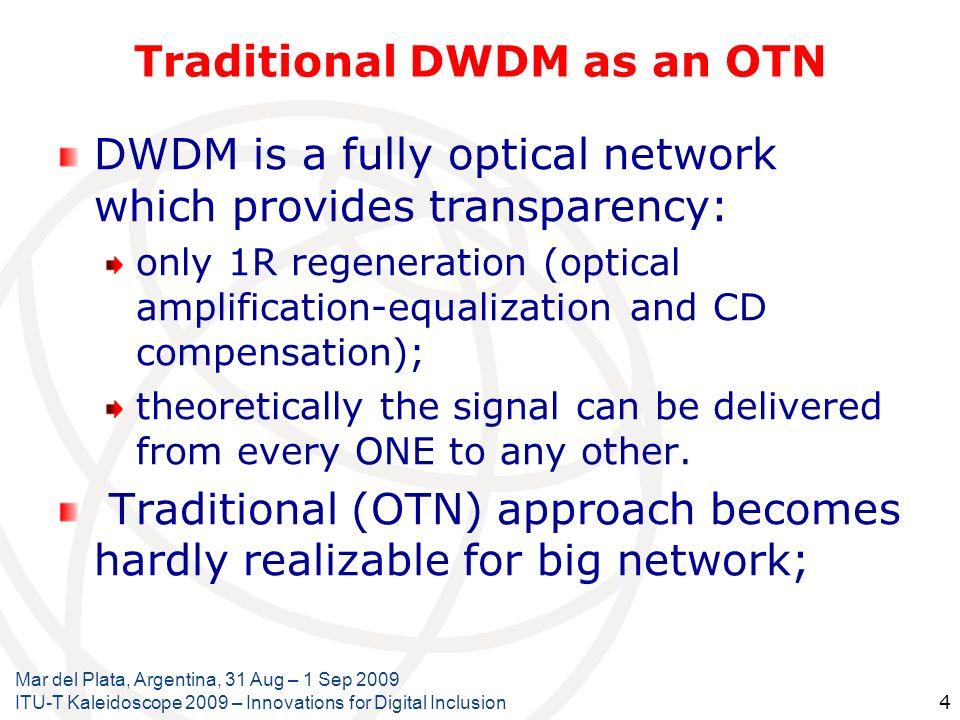 Traditional DWDM as an OTN