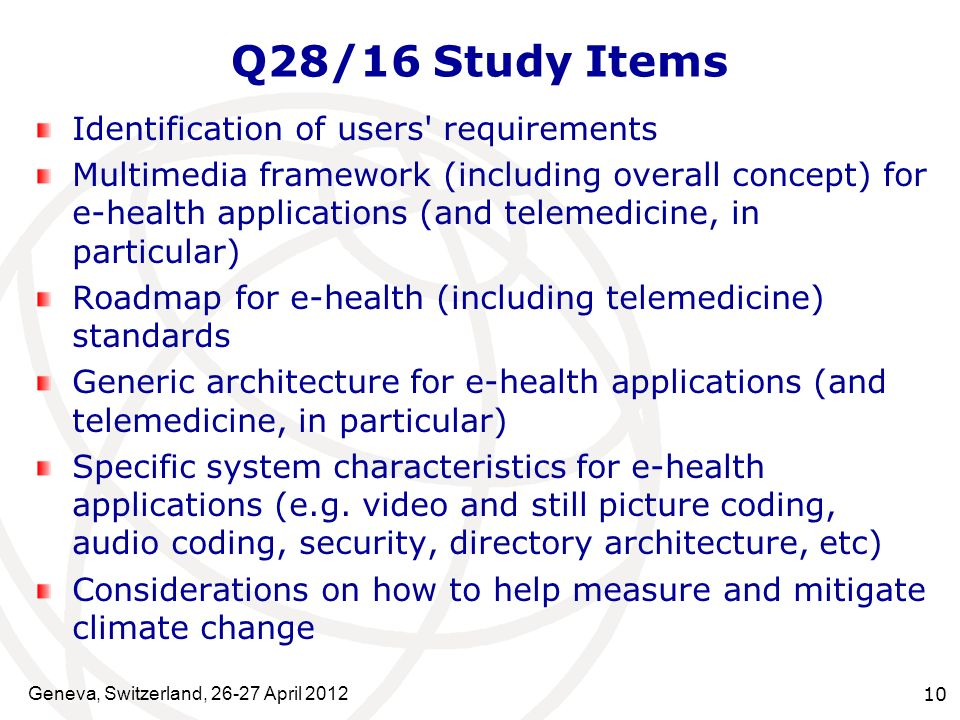 Q28/16 Study Items Identification of users requirements