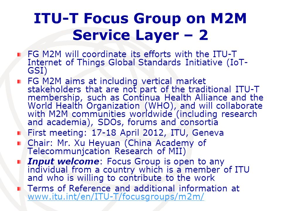 ITU-T Focus Group on M2M Service Layer – 2