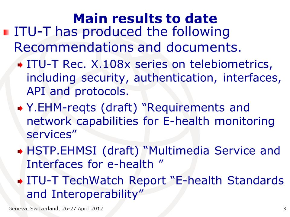 ITU-T has produced the following Recommendations and documents.