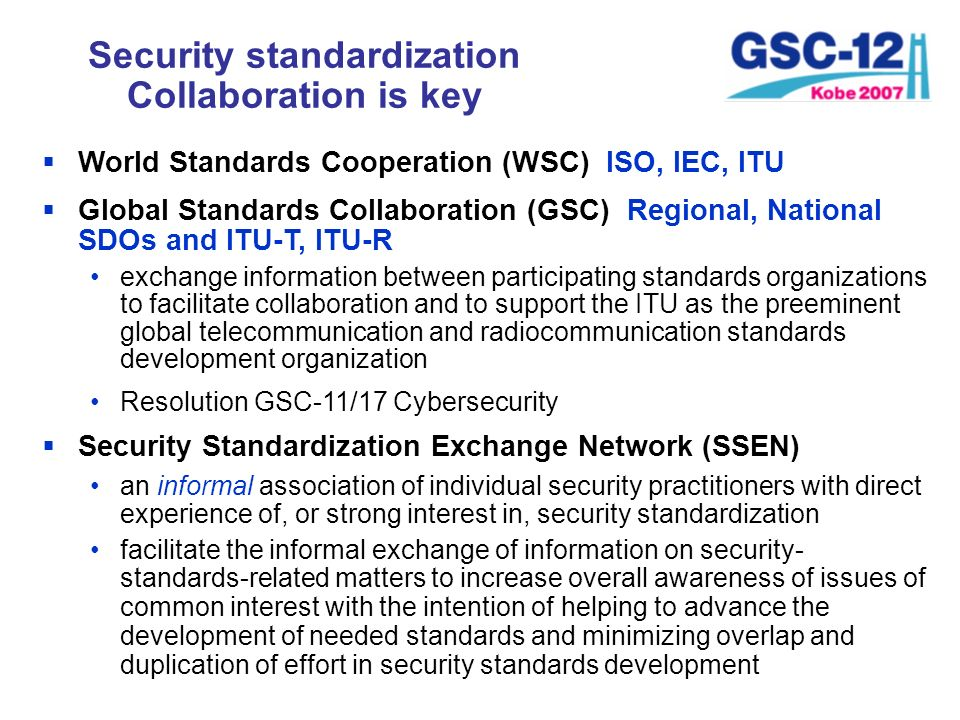 Security standardization Collaboration is key