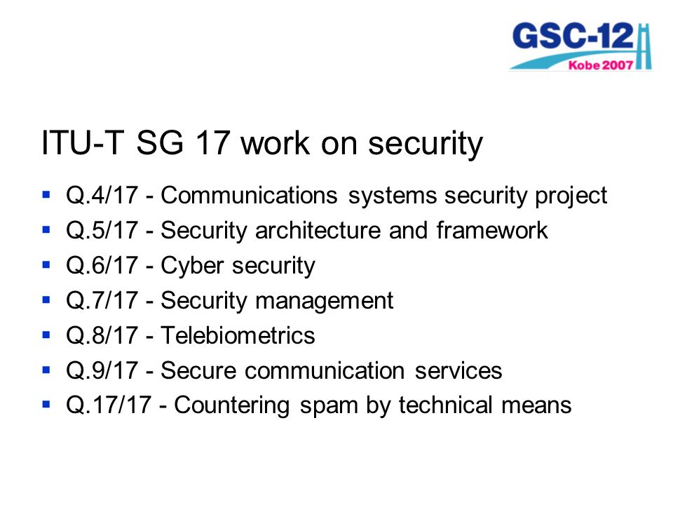 ITU-T SG 17 work on security