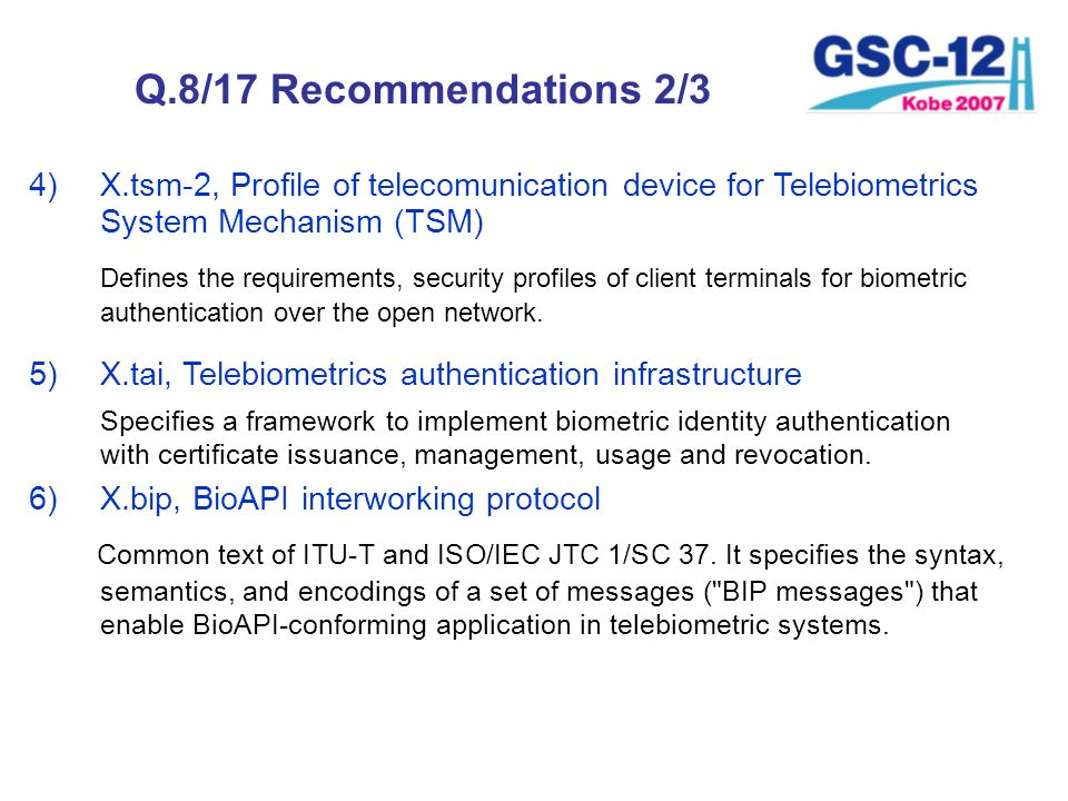 Q.8/17 Recommendations 2/3 X.tsm-2, Profile of telecomunication device for Telebiometrics System Mechanism (TSM)