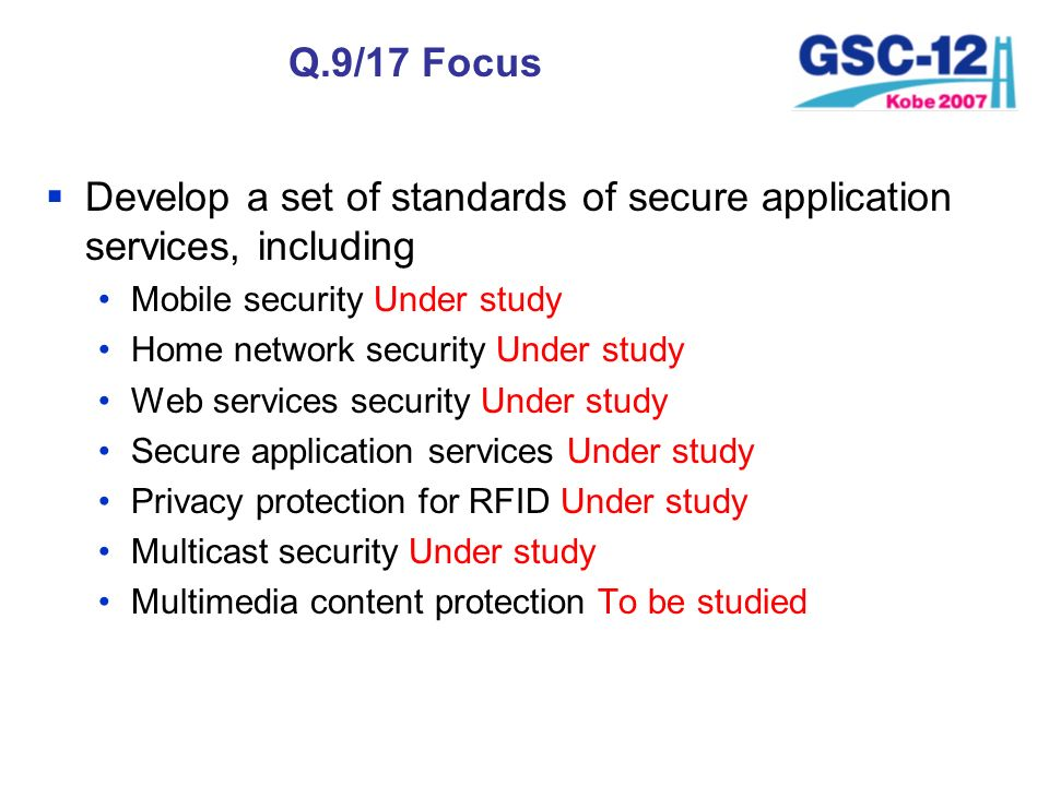 Develop a set of standards of secure application services, including