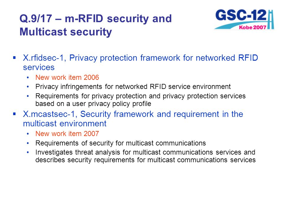 Q.9/17 – m-RFID security and Multicast security
