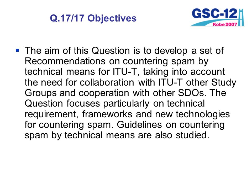 Q.17/17 Objectives