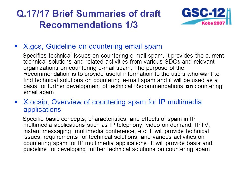 Q.17/17 Brief Summaries of draft Recommendations 1/3