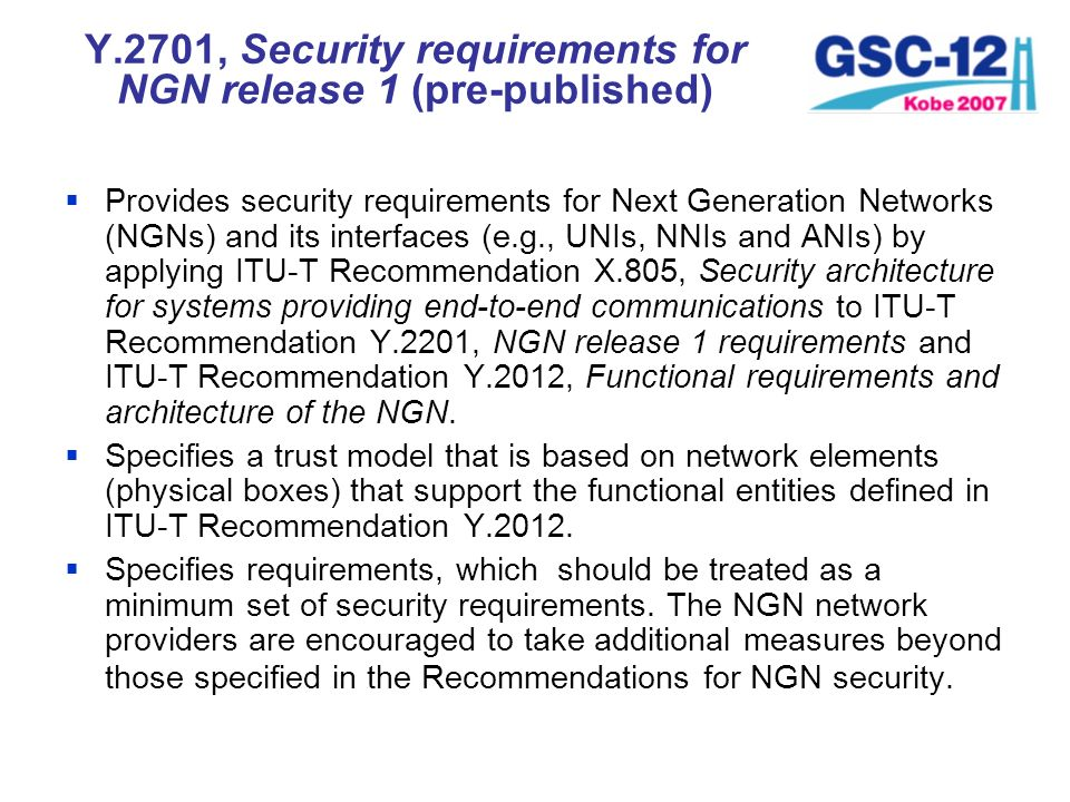 Y.2701, Security requirements for NGN release 1 (pre-published)