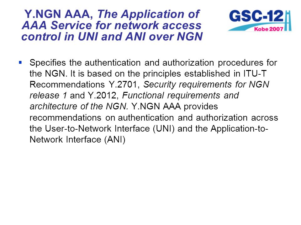 Y.NGN AAA, The Application of AAA Service for network access control in UNI and ANI over NGN