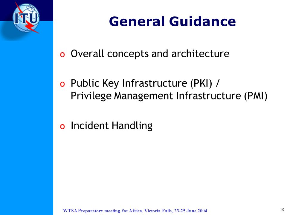 General Guidance Overall concepts and architecture