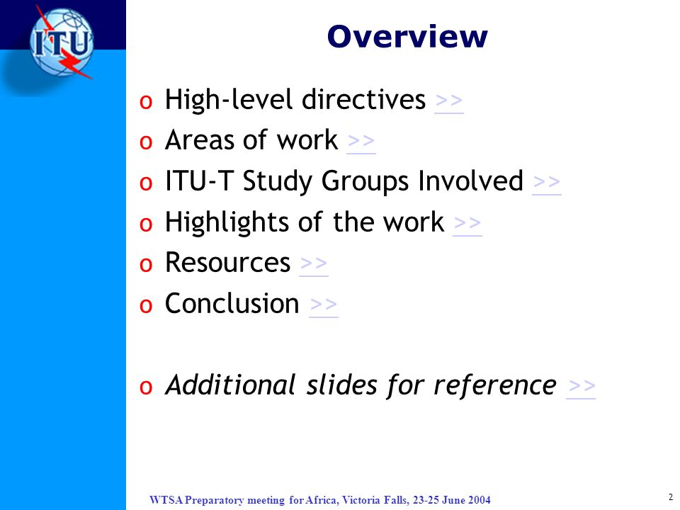 Overview High-level directives >> Areas of work >>