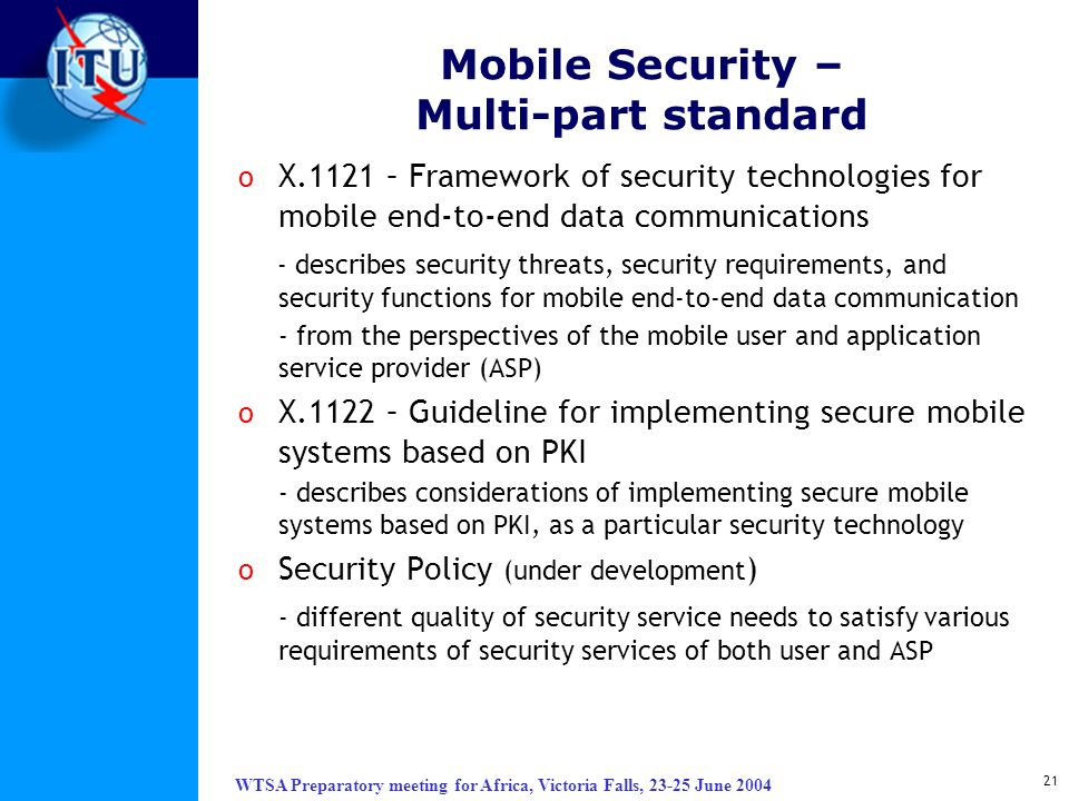Mobile Security – Multi-part standard