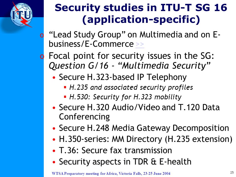Security studies in ITU-T SG 16 (application-specific)