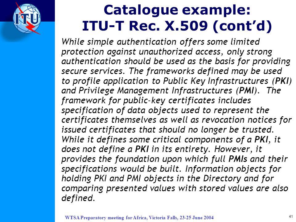 Catalogue example: ITU-T Rec. X.509 (cont'd)