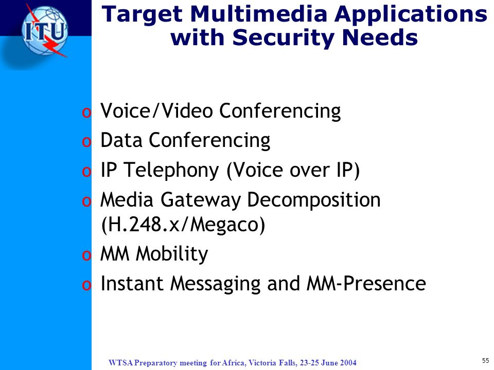 Target Multimedia Applications with Security Needs