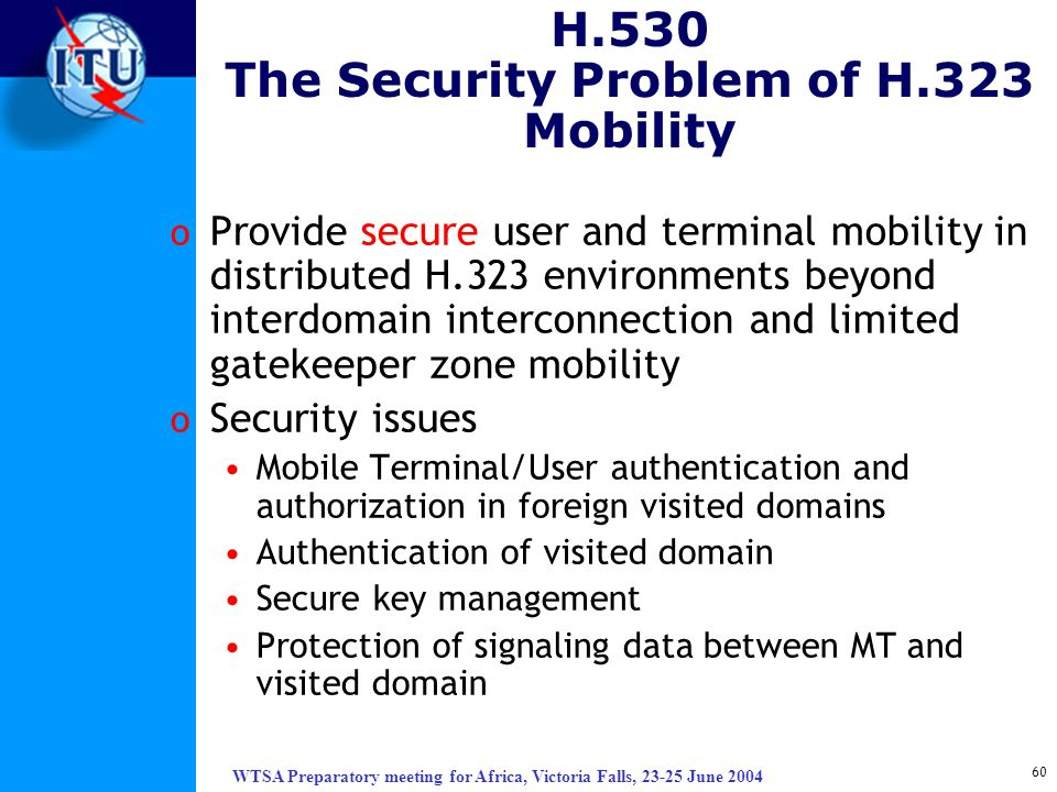 H.530 The Security Problem of H.323 Mobility