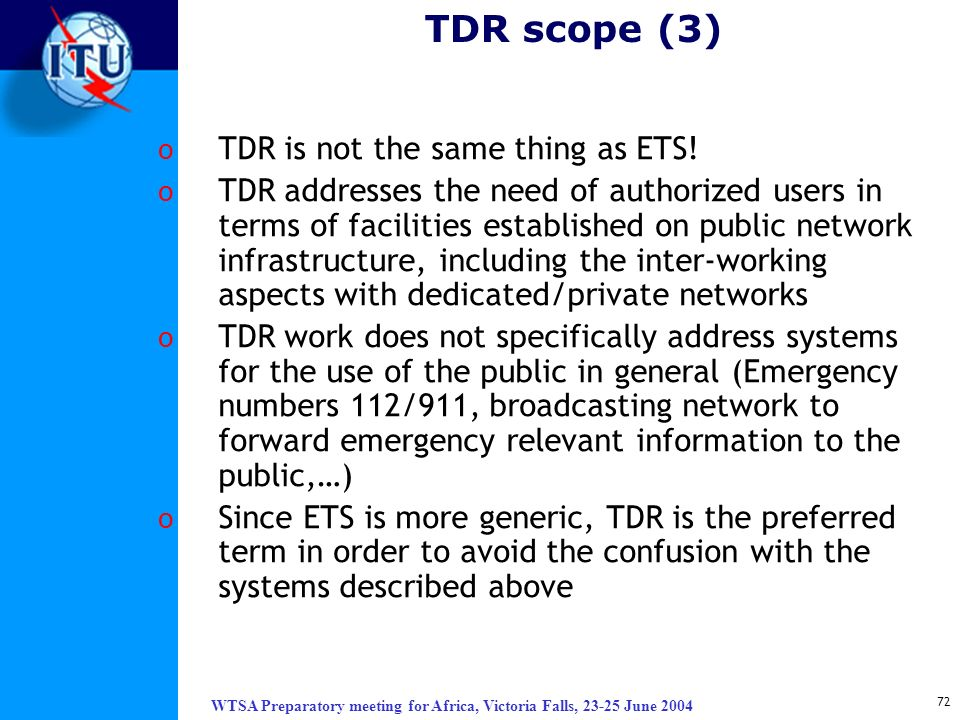 TDR scope (3) TDR is not the same thing as ETS!
